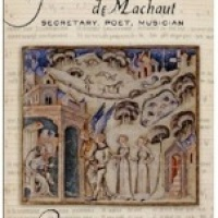 Guillaume de Machaut: Secretary, Poet, Musician on Radio 3